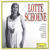 Lotte Schoene - Mozart, Donizetti, Massenet, Verdi, et al