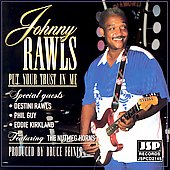 Johnny Rawls: Put Your Trust in Me