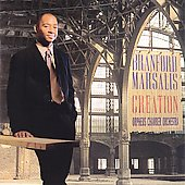 Creation / Branford Marsalis, Orpheus Chamber Orchestra