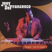 Joey DeFrancesco: Singin' and Swingin'
