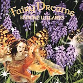 Fairy Dreams: Fairy Dreams: Bedtime Lullabies