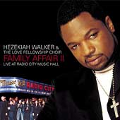 Pastor Hezekiah Walker: Family Affair, Vol. 2: Live at Radio City Music Hall