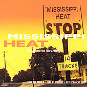 Mississippi Heat: Footprints on the Ceiling
