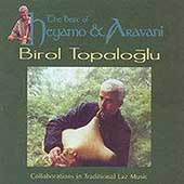Birol Topaloglu: The Best of Heyamo and Aravani *