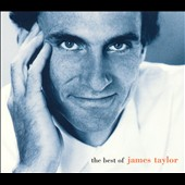 James Taylor (Soft Rock): The Best of James Taylor [2003]