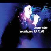 Carrie Akre: Live: Seattle, Wa 15.11.02