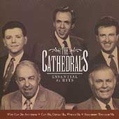 The Cathedrals: Essential #1 Hits