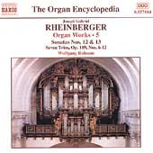 The Organ Encyclopedia - Rheinberger: Organ Works Vol 5