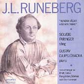 J.L. Runeberg - Hundra V&#228;gar Har Min Tanke / Faringer, et al