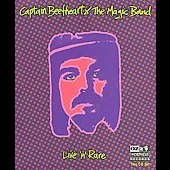 Captain Beefheart/Captain Beefheart & the Magic Band: Live 'n' Rare