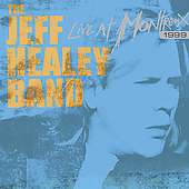 Jeff Healey/The Jeff Healey Band: Live at Montreux 1999