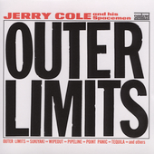 Jerry Cole & the Spacemen: Outer Limits