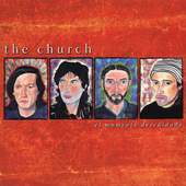 The Church: El Momento Descuidado