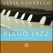 Marian McPartland/Elvis Costello: Marian McPartland's Piano Jazz Radio Broadcast