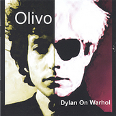 Olivo: Dylan on Warhol