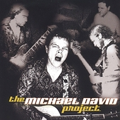 Michael David: The Michael David Project