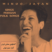 Minoo Javan: Sings Persian Folk Songs