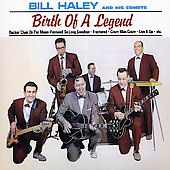 Bill Haley: Birth of a Legend