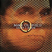 Mike Oldfield: Light + Shade