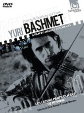 Yuri Bashmet: Playing & Teaching the Viola / Film by Jacques Deschamps [DVD]