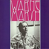 Warne Marsh: All Music