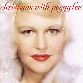 Peggy Lee (Vocals): Christmas with Peggy Lee [Remaster]