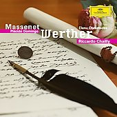 Massenet: Werther / Chailly, Domingo, Obraztosova, et al