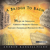 Bridge to Bach - Gibbons, Bach, et al / Andrew Rangell