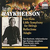 Raykhelson: Jazz Suite, Little Symphony / Bashmet, et al