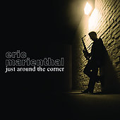 Eric Marienthal: Just Around the Corner