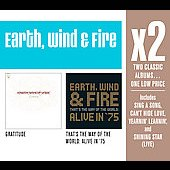 Earth, Wind & Fire: Gratitude/That's the Way of the World: Alive in '75