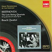 Beethoven: The Late String Quartets / Busch Quartet