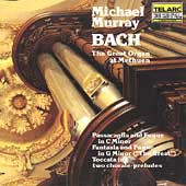 Bach - The Great Organ at Methuen / Michael Murray