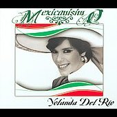Yolanda del Rio: Mexicanisimo [Slimline] *