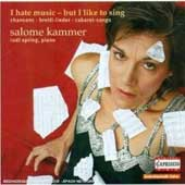 I Hate Music -  But I like to Sing / Salome Kammer, Rudi Spring