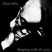 Elton John: Sleeping with the Past [Polygram International Bonus Track] [Remaster]
