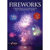 Fireworks: Ceremonial Illuminations and Atmospheric Music [DVD Video]