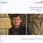 Vincent d'Indy: Piano Works, Vol. 1 - Poeme, Op. 15; Tableaus de Voyage, Op. 33 et al. / Michael Schafer, piano