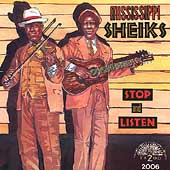 Mississippi Sheiks: Stop and Listen