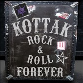 Kottak: Rock & Roll Forever