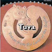 Tuva: Voices from the Land of the Eagles