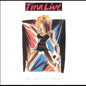 Tina Turner: Tina Live In Europe