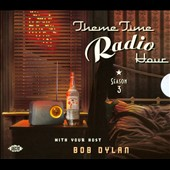 Various Artists: Theme Time Radio Hour 3 with Bob Dylan