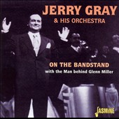 Jerry Gray: On the Bandstand With Man Behind