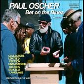 Paul Oscher: Bet on the Blues [PA]