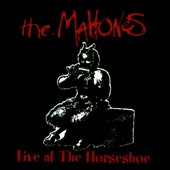 The Mahones: Live at the Horseshoe
