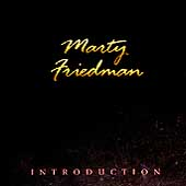 Marty Friedman: Introduction