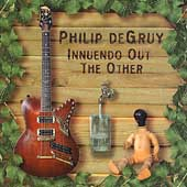 Philip DeGruy: Innuendo out the Other