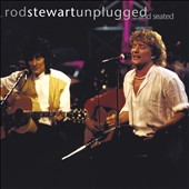 Rod Stewart: Unplugged...and Seated
