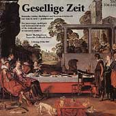 Gesellige Zeit / Fritz N&#228;f, Basler Madrigalisten, Galliarda